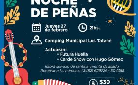 Con venta de asado y la actuación de artistas locales llega hoy una nueva Noche de Peñas en el Camping Municipal Los Tatané.