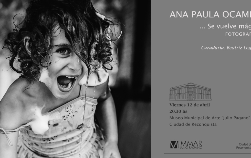 """Invitan a la muestra fotográfica """"... Se vuelve mágico"""" de Ana Paula Ocampo"""